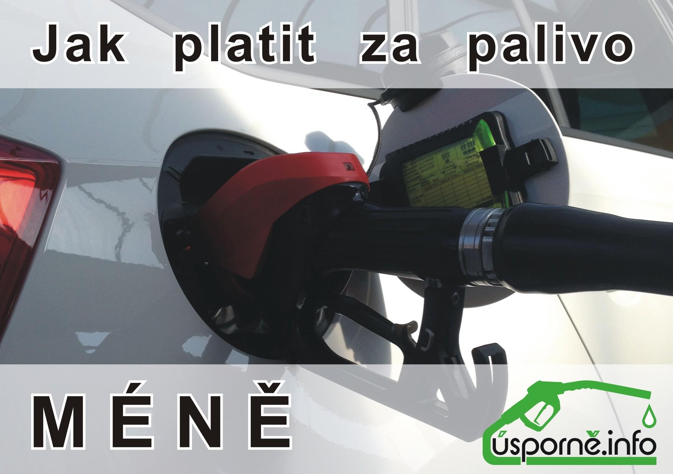 Jak platit za palivo méně.